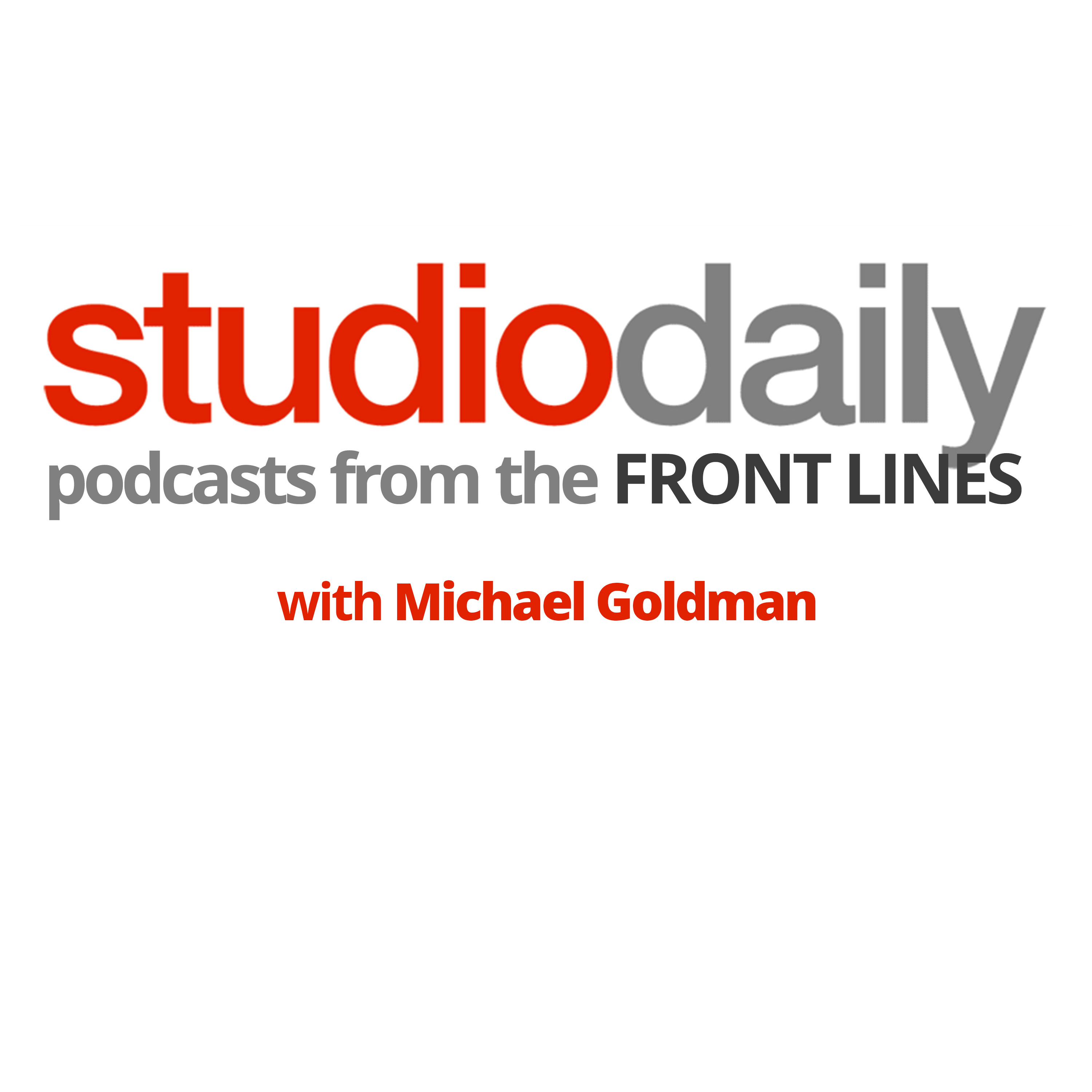 StudioDaily's Podcasts from the Front Lines